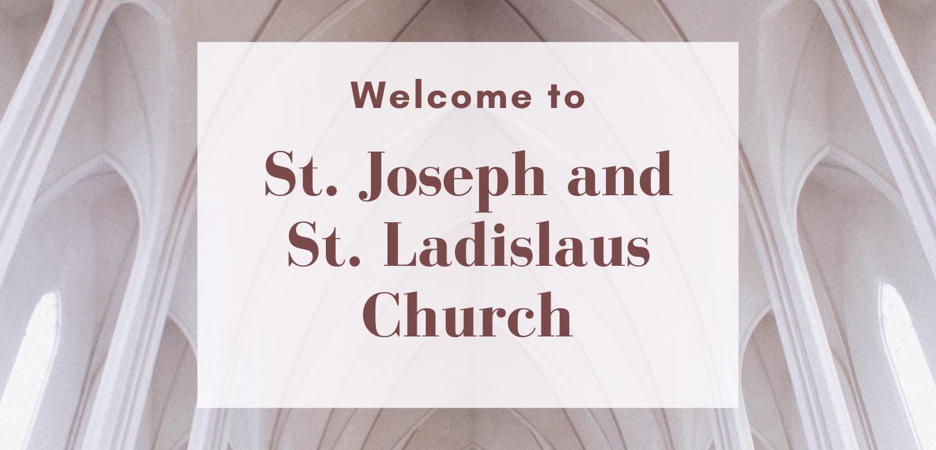 St Joseph St Ladislaus Welcome